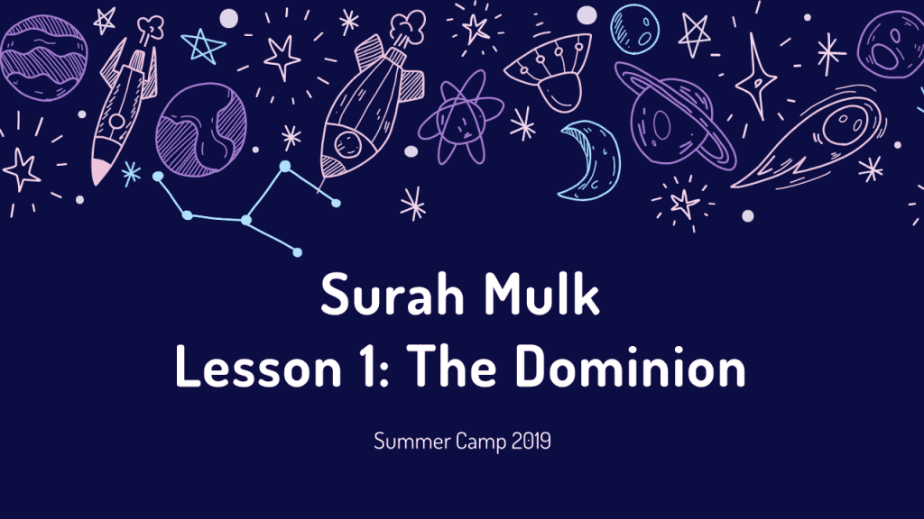 Surah Mulk Lesson 1 - The Dominion