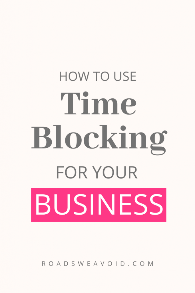 how to use time blocking for your home based business