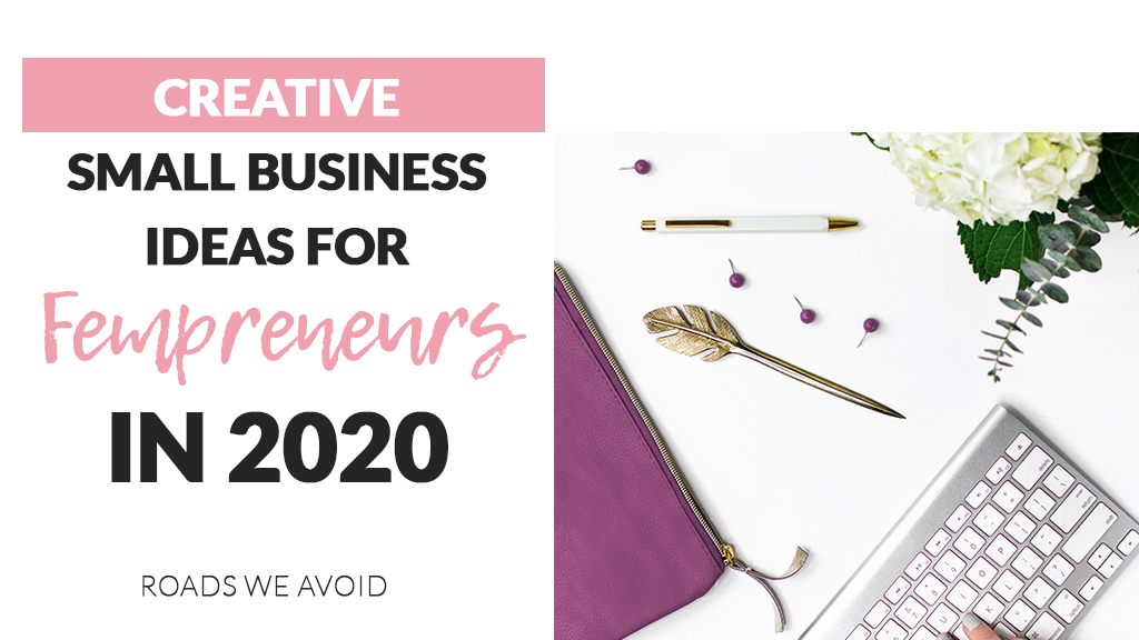 20 Creative Small Business Ideas for Fempreneurs in 2020