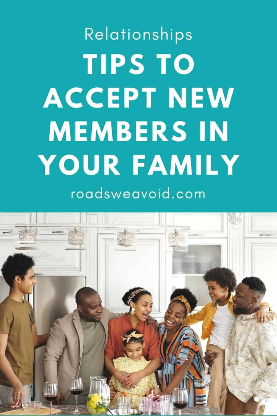 How to accept new members into your family